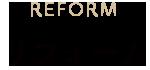 リフォーム - REFORM